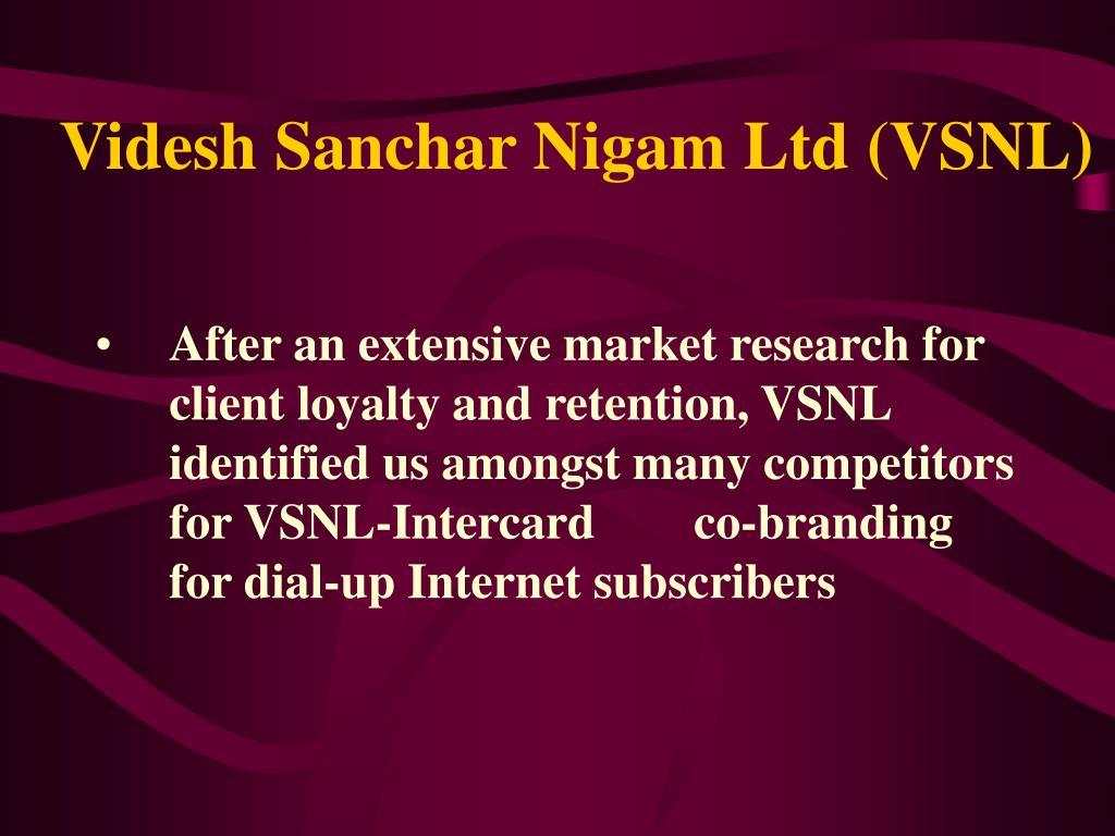 Videsh Sanchar Nigam Ltd (VSNL)