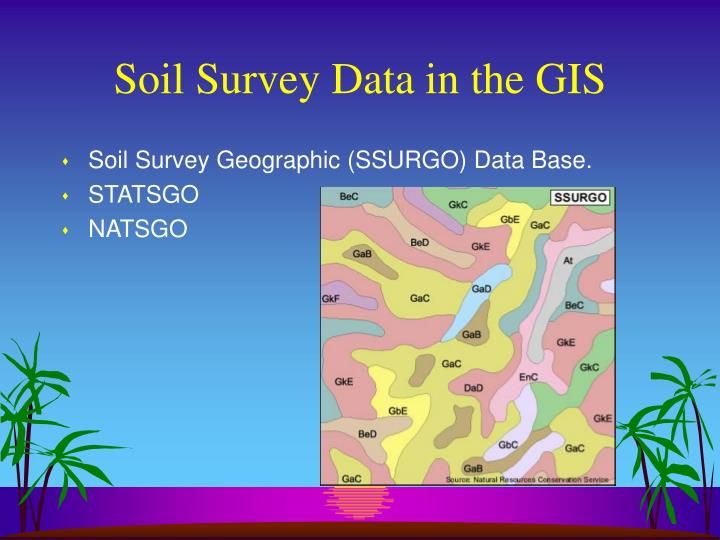 Soil survey data in the gis