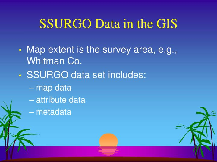 SSURGO Data in the GIS