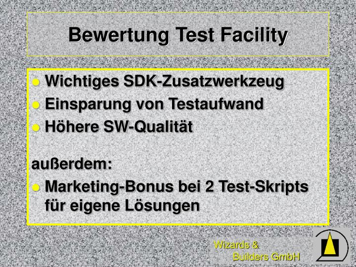 Bewertung Test Facility