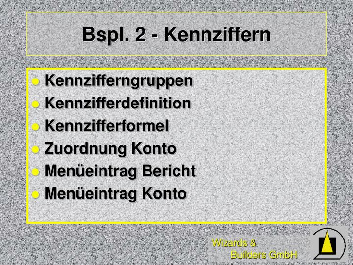 Bspl. 2 - Kennziffern
