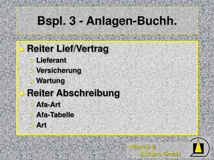 Bspl. 3 - Anlagen-Buchh.