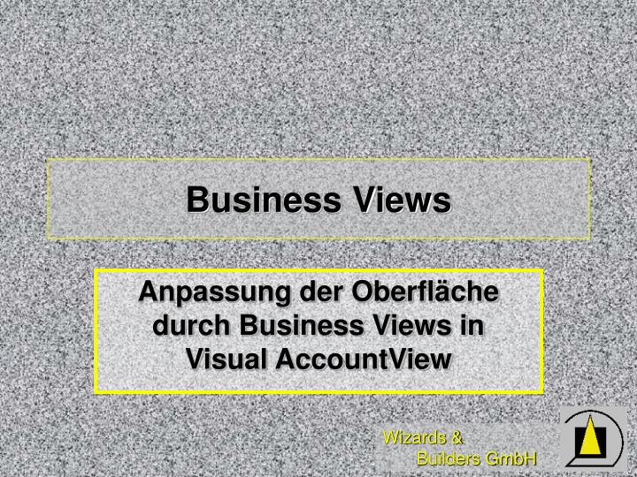 Business Views