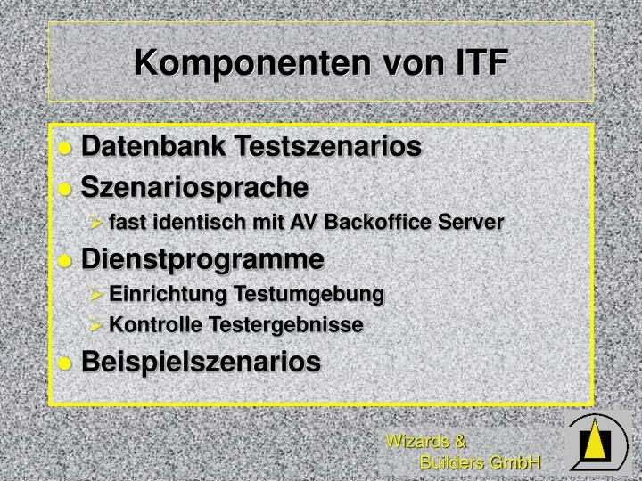 Komponenten von ITF