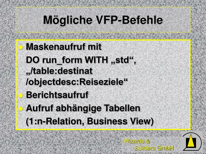 Mögliche VFP-Befehle
