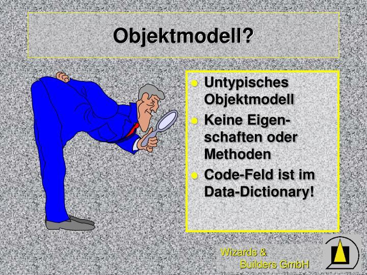 Objektmodell?