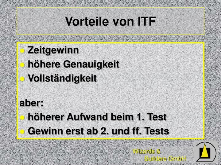Vorteile von ITF