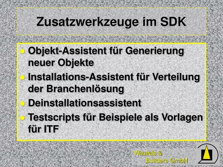 Zusatzwerkzeuge im SDK
