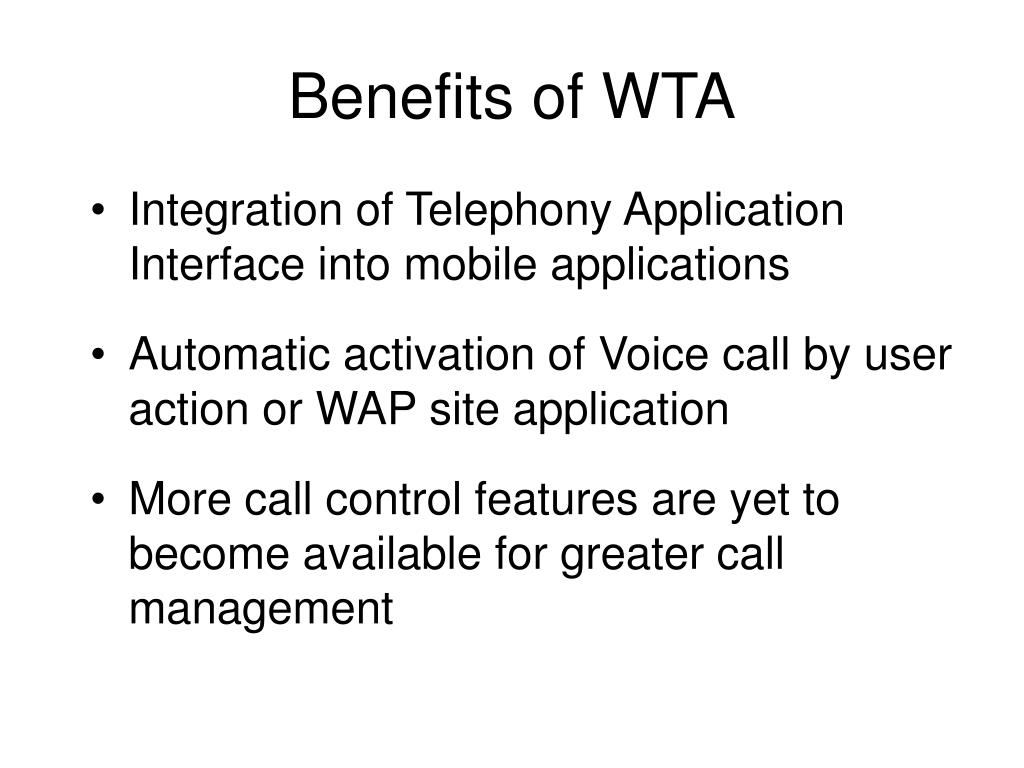 Benefits of WTA