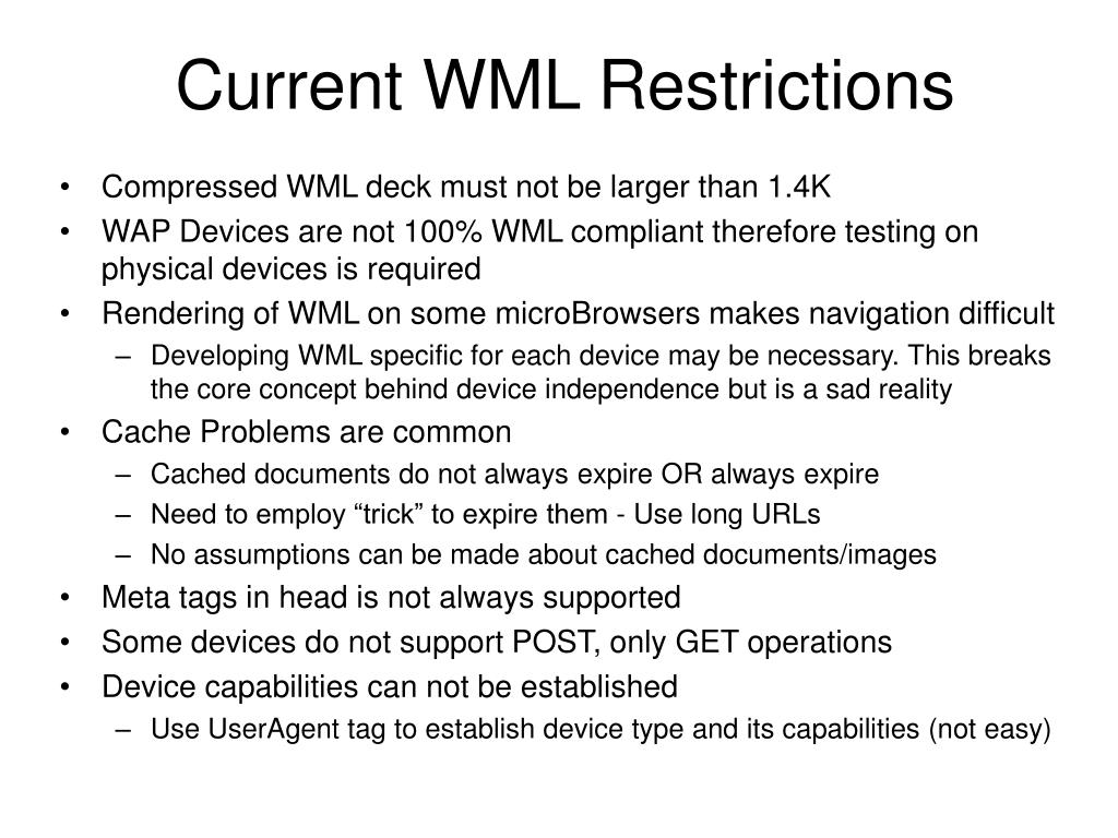 Current WML Restrictions