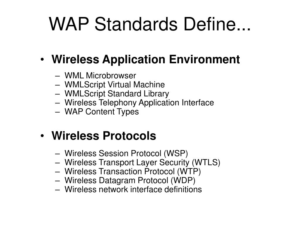 WAP Standards Define...