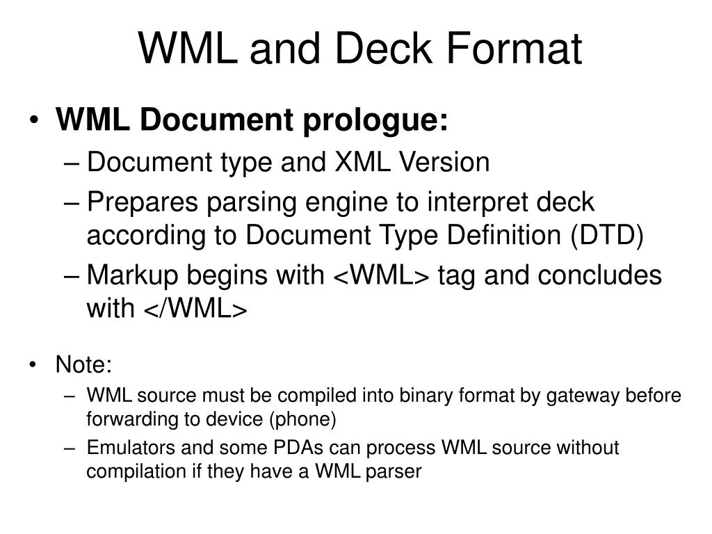 WML and Deck Format