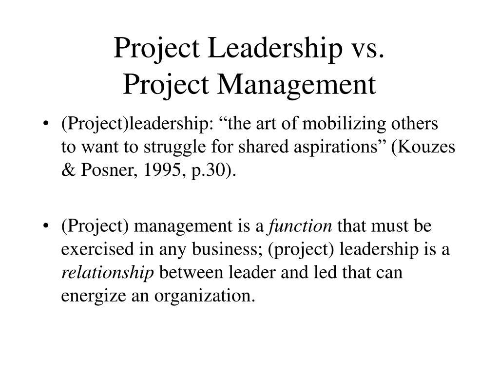 Project Leadership vs.