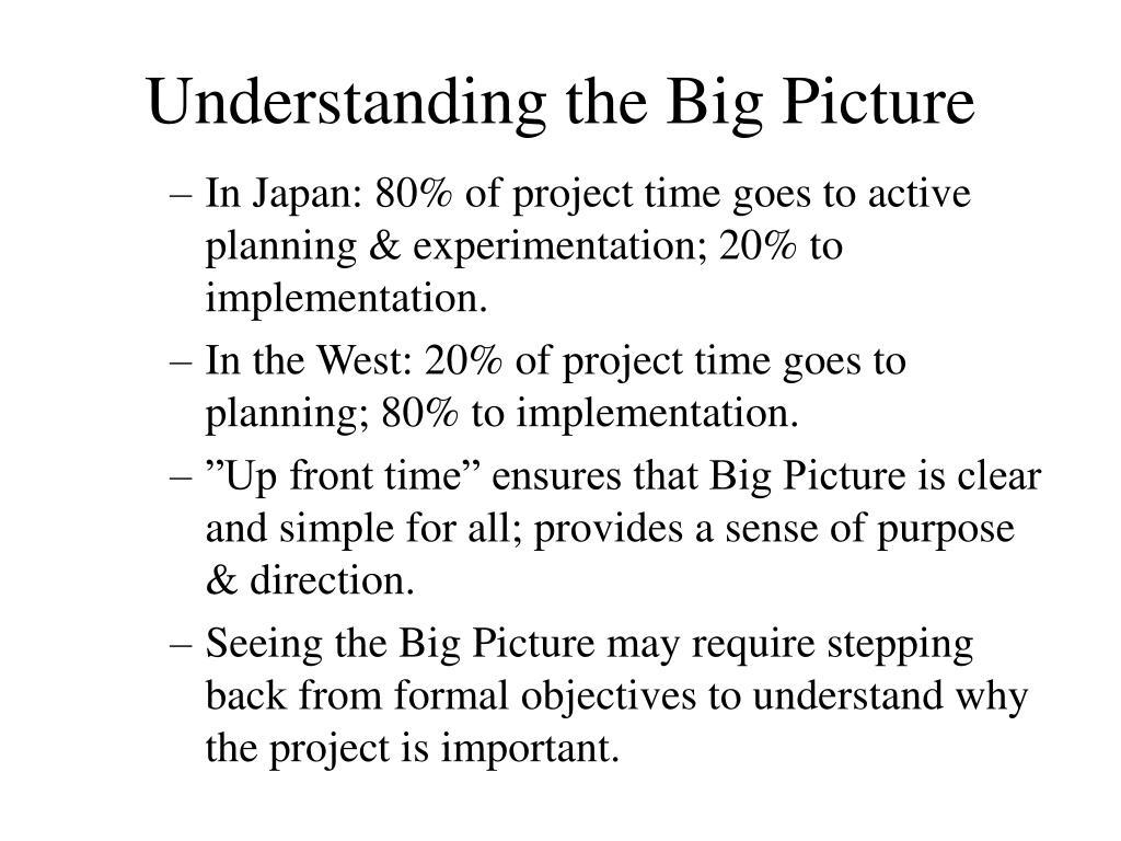 Understanding the Big Picture