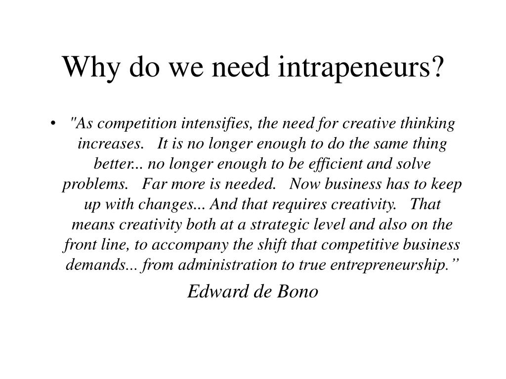 Why do we need intrapeneurs?