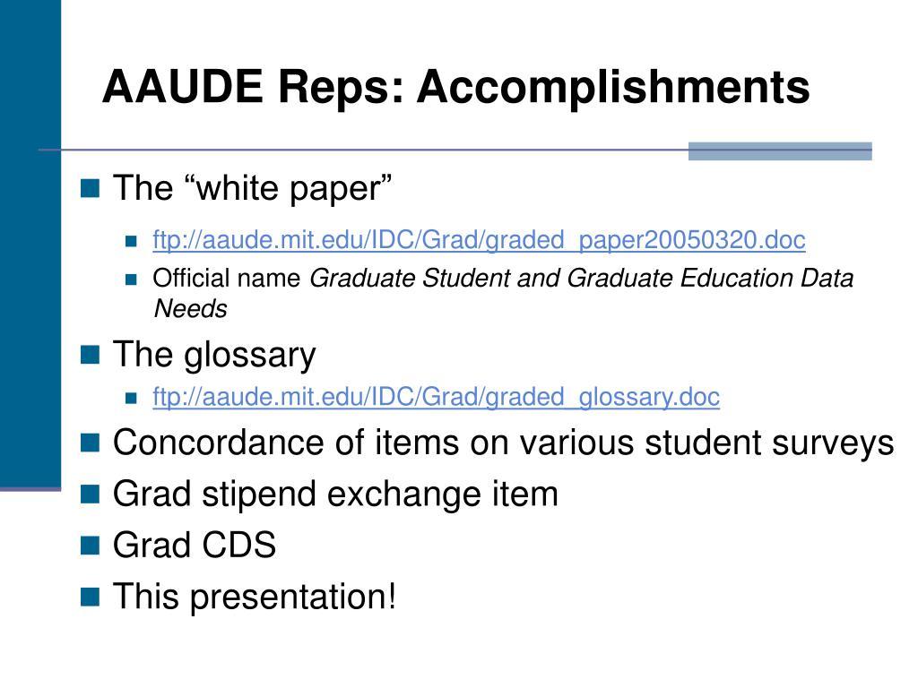 AAUDE Reps: Accomplishments
