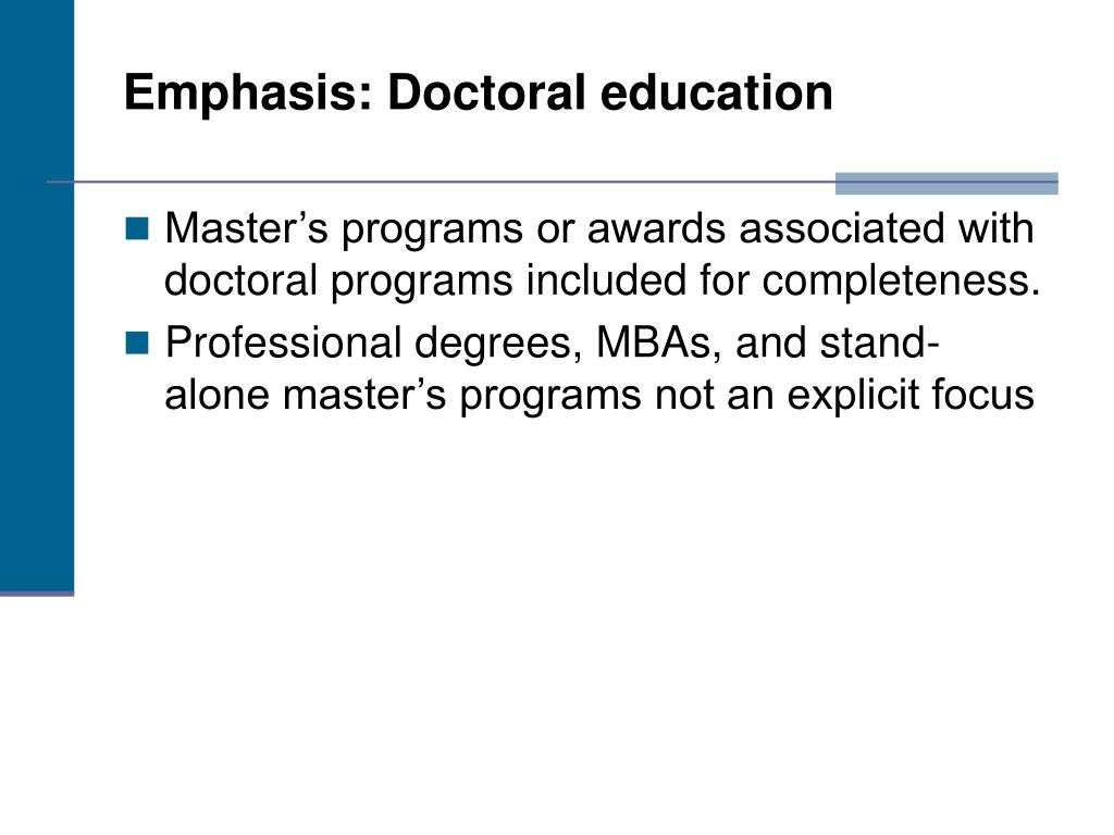 Emphasis: Doctoral education