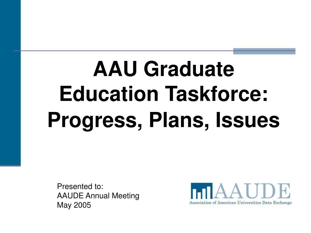 AAU Graduate Education Taskforce: