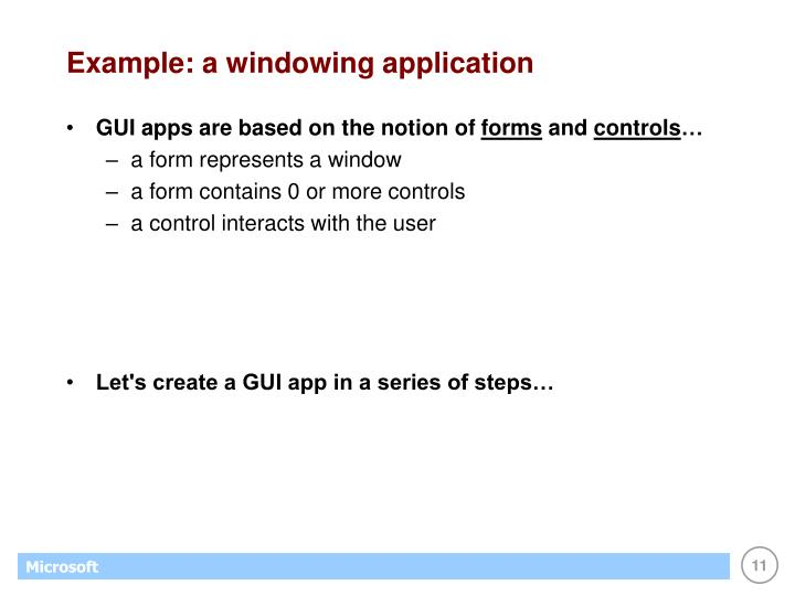Example: a windowing application