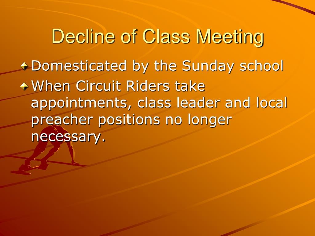 Decline of Class Meeting