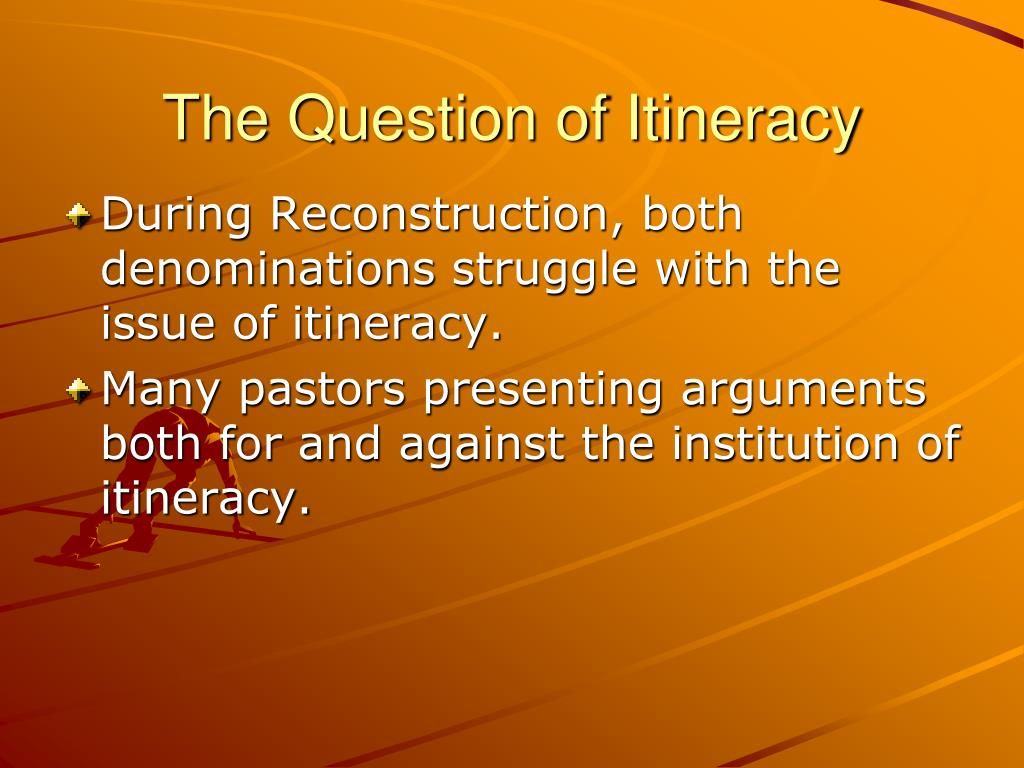 The Question of Itineracy