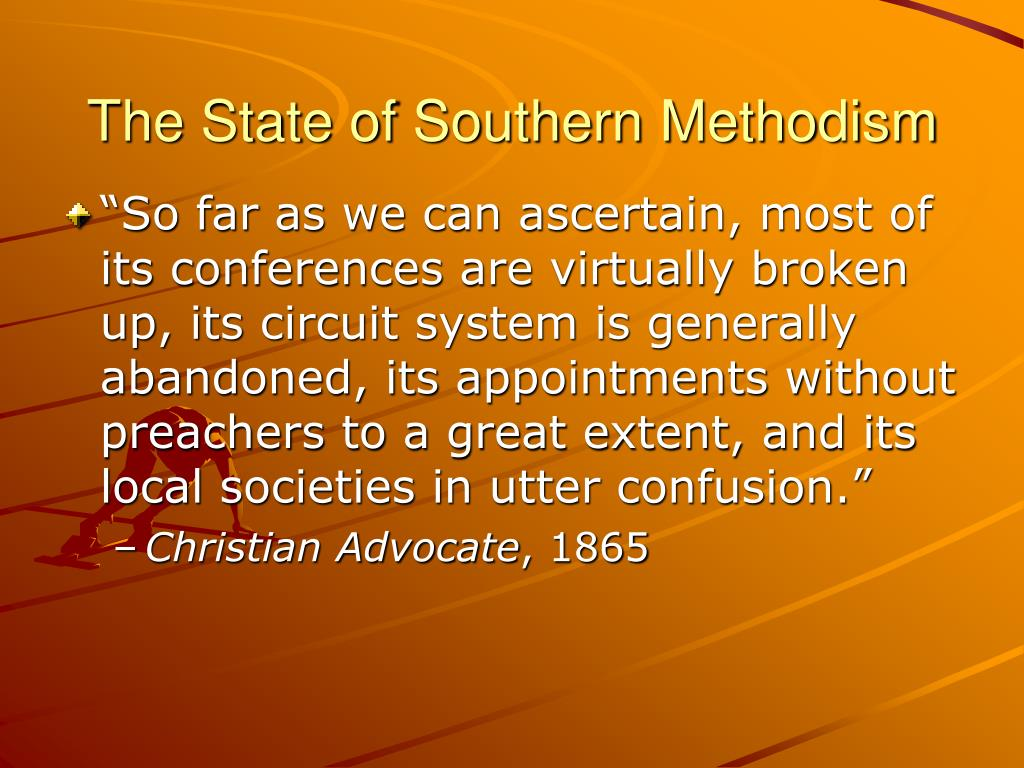 The State of Southern Methodism