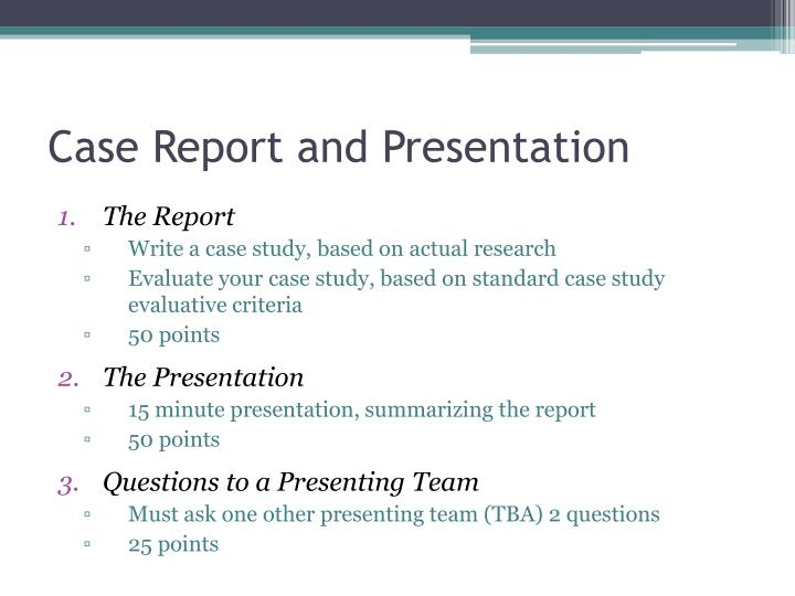 Case Report and Presentation