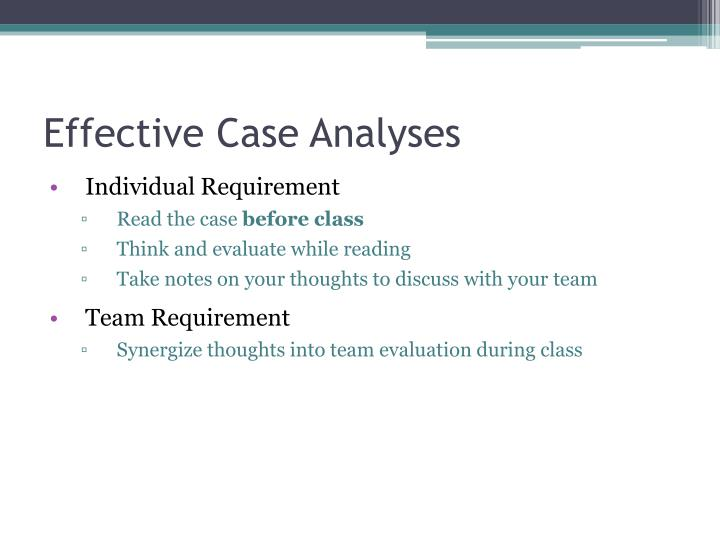 Effective Case Analyses