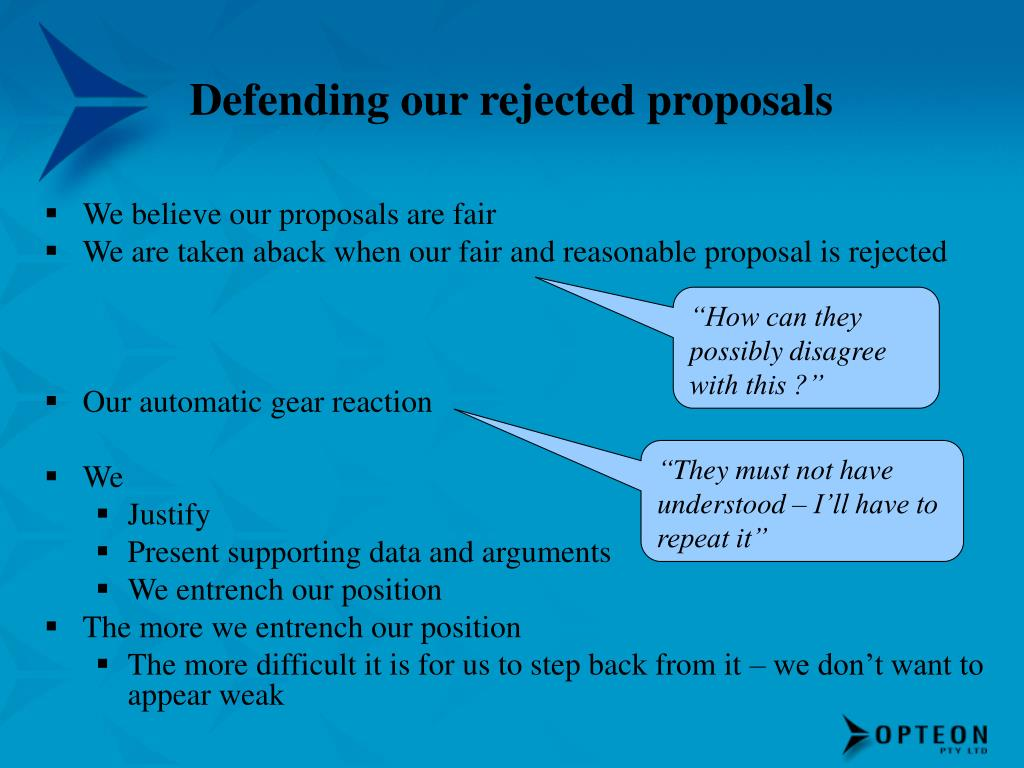 Defending our rejected proposals