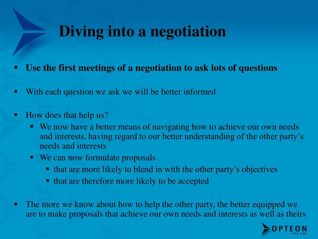 Diving into a negotiation