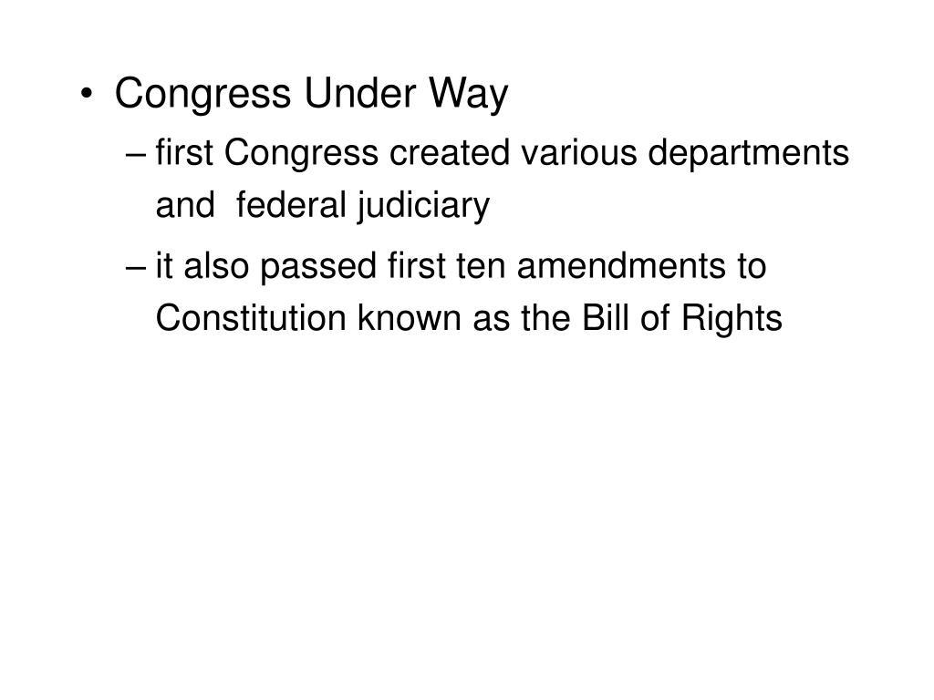 Congress Under Way