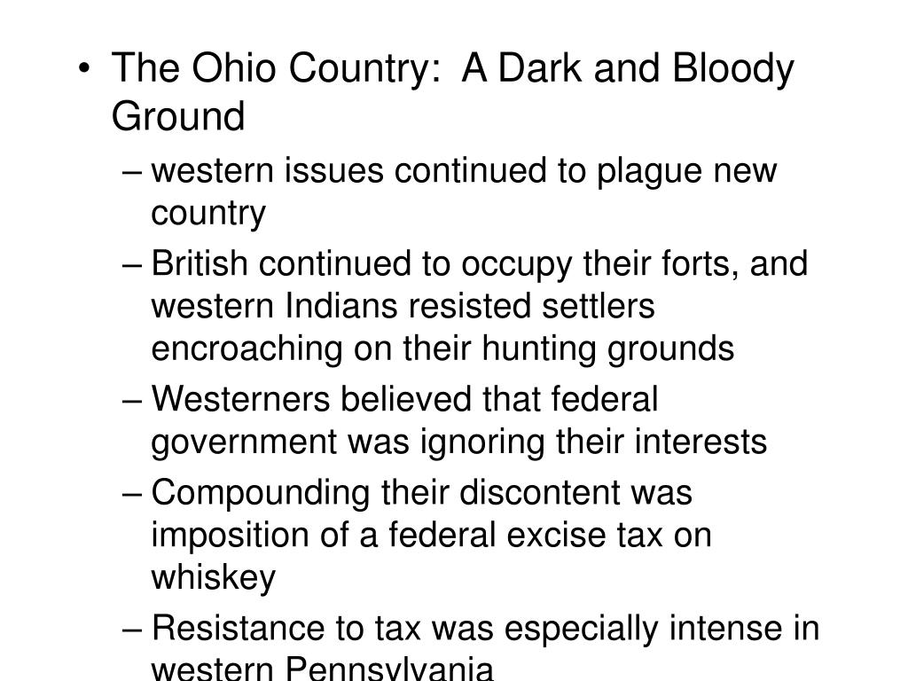 The Ohio Country:  A Dark and Bloody Ground