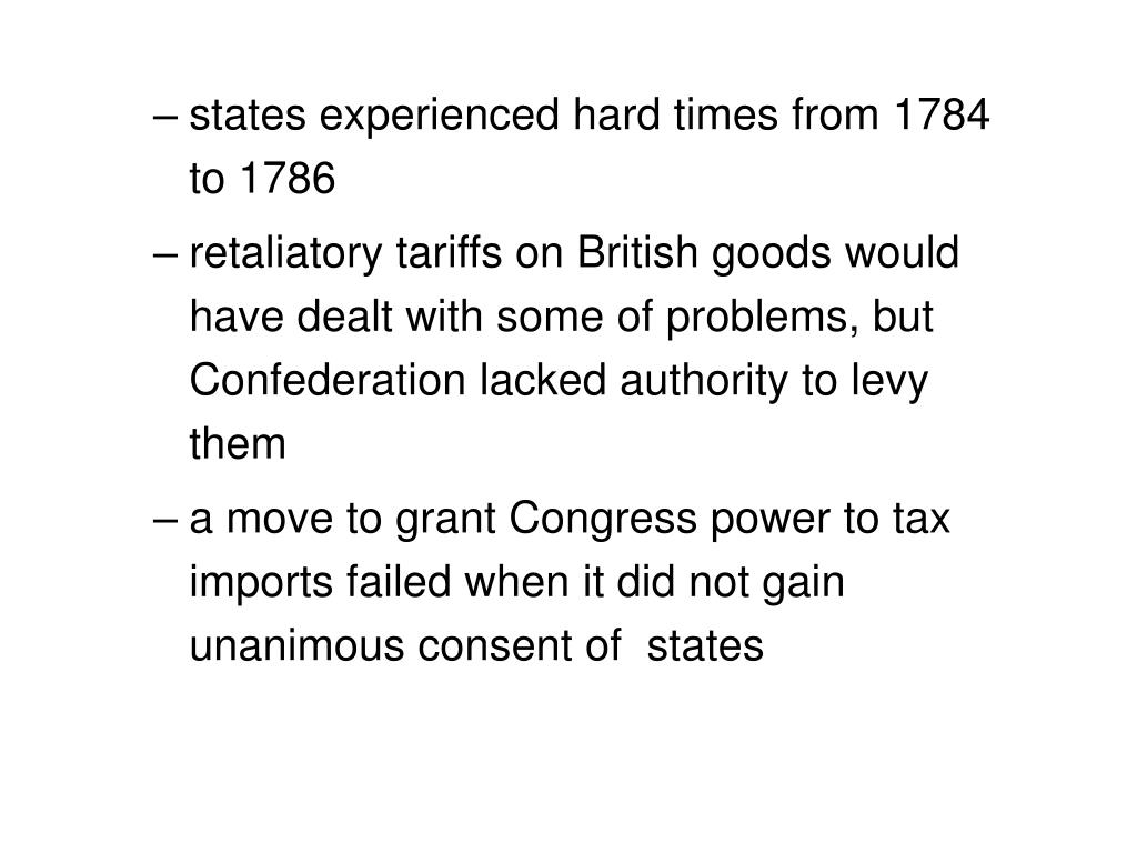states experienced hard times from 1784 to 1786