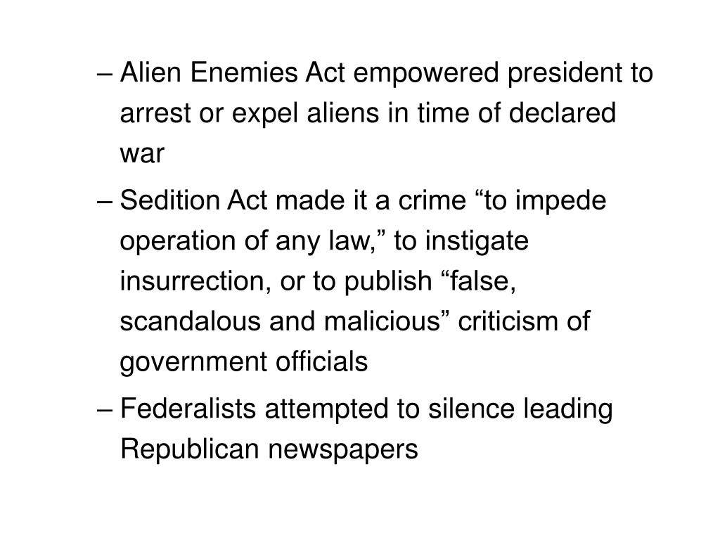 Alien Enemies Act empowered president to arrest or expel aliens in time of declared war