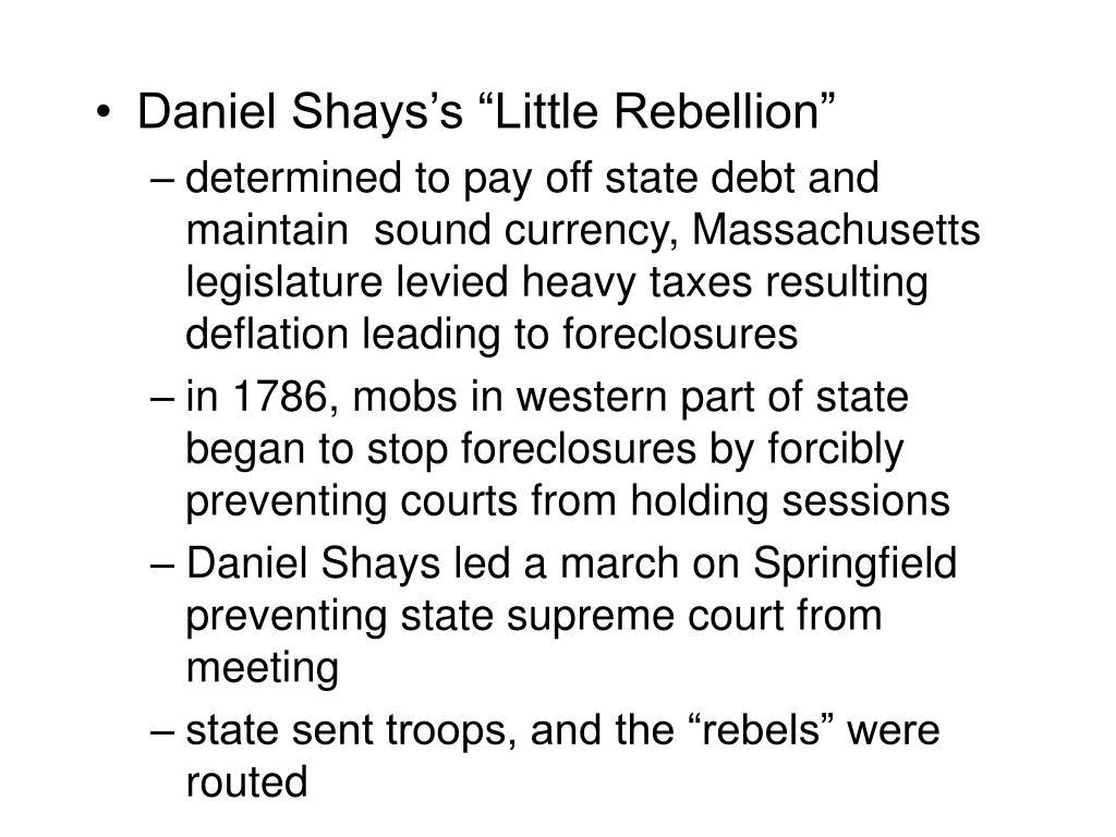 """Daniel Shays's """"Little Rebellion"""""""