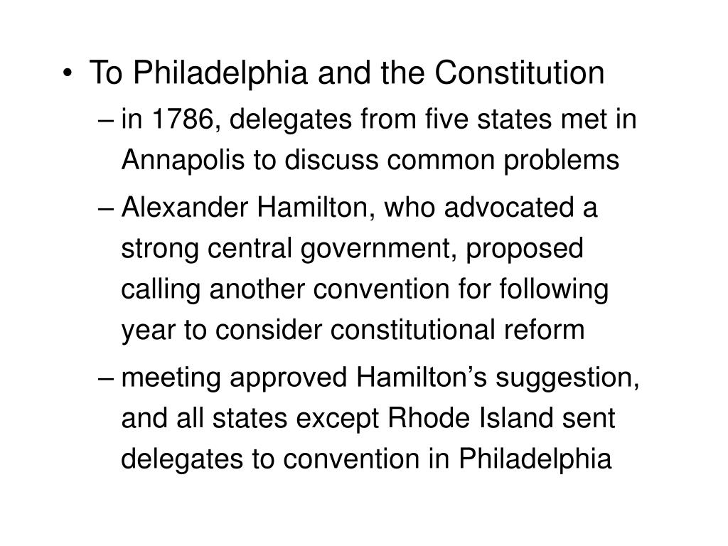 To Philadelphia and the Constitution