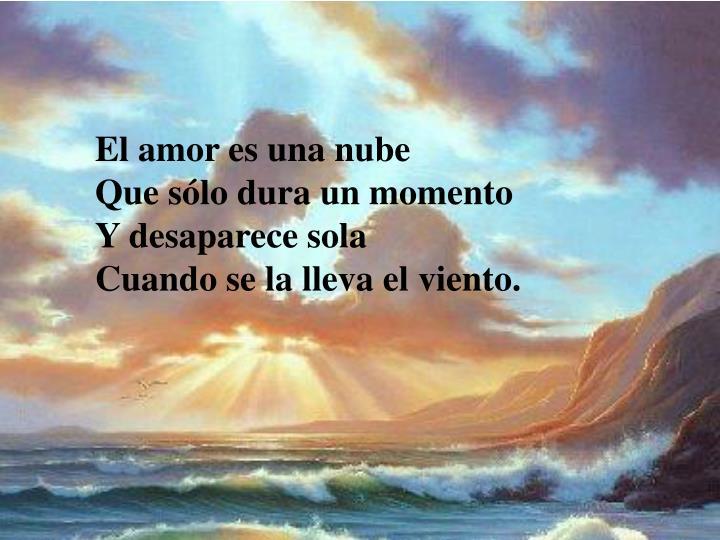 El amor es una nube