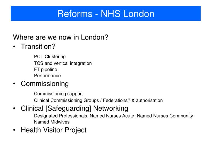 Reforms - NHS London