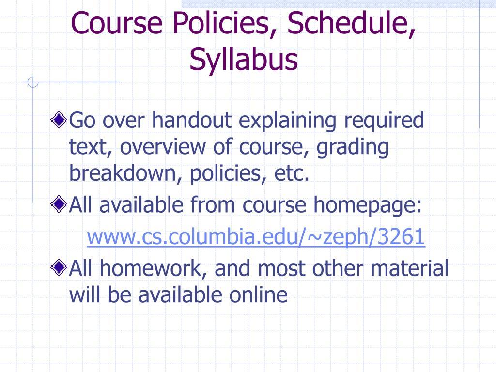 Course Policies, Schedule, Syllabus