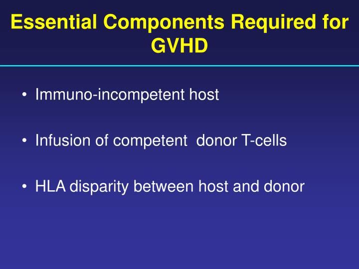Essential Components Required for GVHD