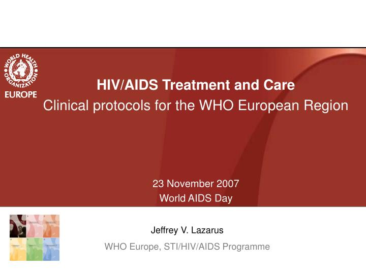 HIV/AIDS Treatment and Care