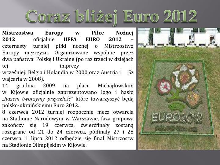 Coraz bliżej Euro 2012
