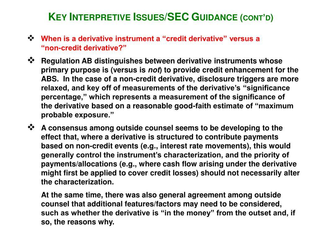 "When is a derivative instrument a ""credit derivative"" versus a"