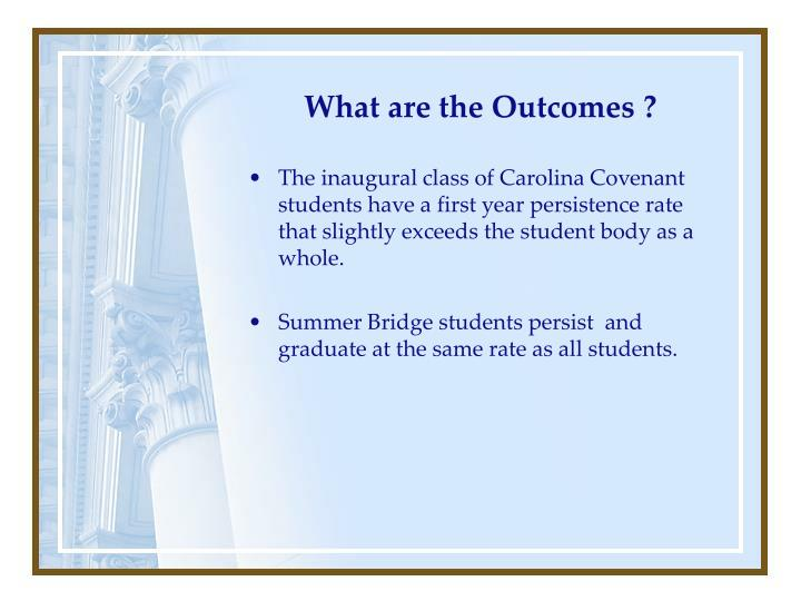 What are the Outcomes ?