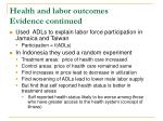 health and labor outcomes evidence continued1