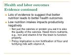 health and labor outcomes evidence continued2