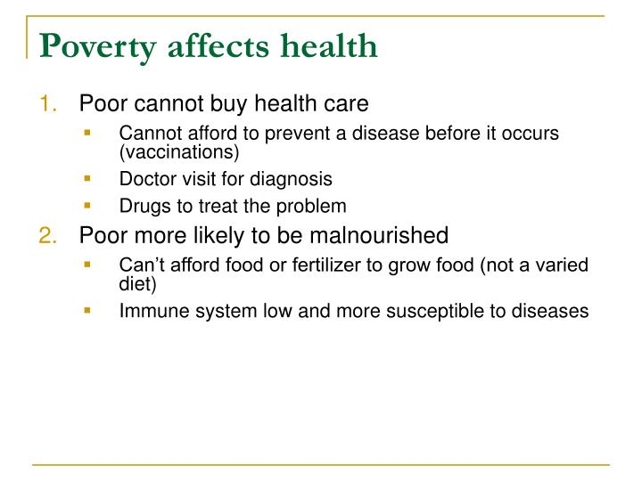 Poverty affects health