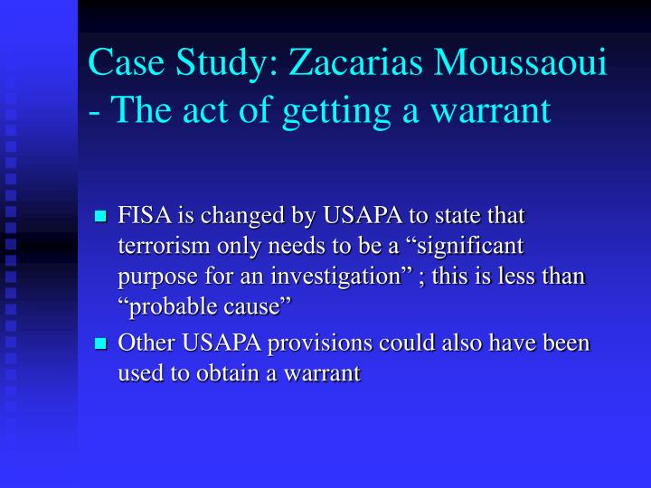 Case Study: Zacarias Moussaoui - The act of getting a warrant