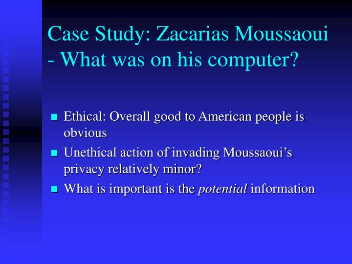 Case Study: Zacarias Moussaoui - What was on his computer?