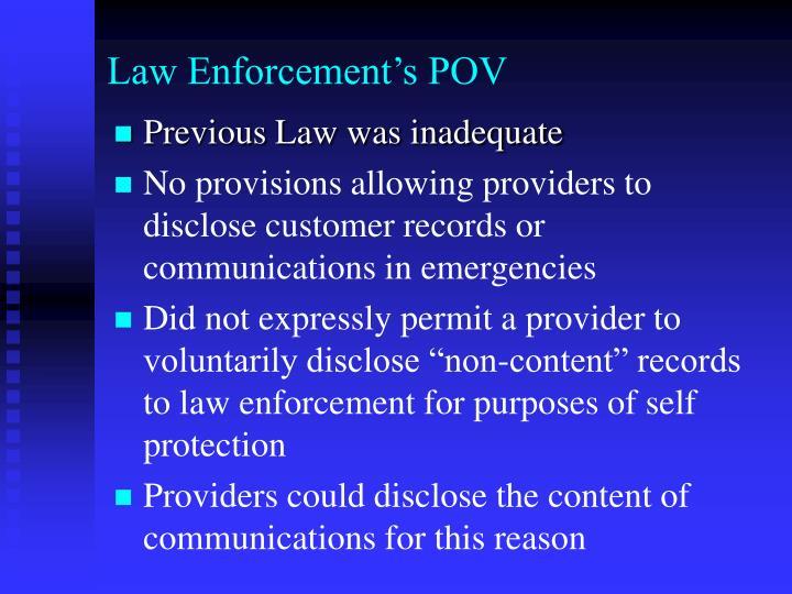 Law Enforcement's POV